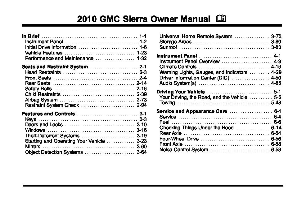 2010 gmc sierra owners manual just give me the damn manual rh justgivemethedamnmanual com 2010 gmc sierra repair manual 2010 gmc sierra manual shift mode issue