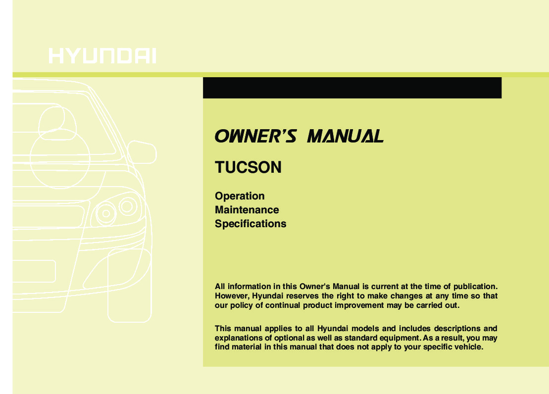 2010 hyundai tucson owners manual just give me the damn manual rh justgivemethedamnmanual com 2016 Hyundai Tucson 2011 hyundai tucson owners manual
