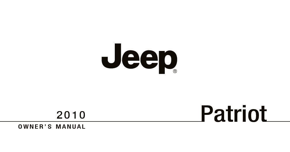 2010 jeep patriot owners manual just give me the damn manual rh justgivemethedamnmanual com 2011 Jeep Patriot Engine 2015 Jeep Patriot Owner's Manual