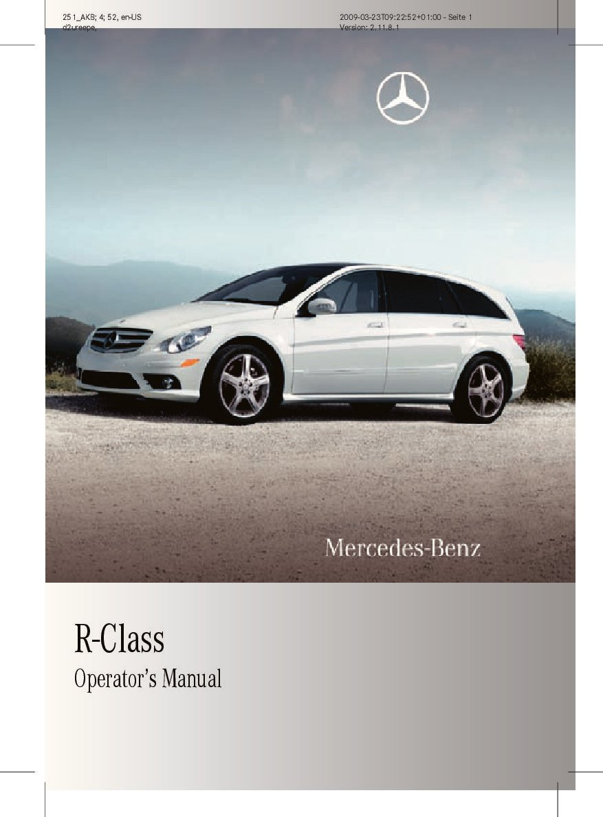 2010 mercedes benz r class owners manual just give me the damn manual rh justgivemethedamnmanual com Mercedes -Benz Owners Manual For Mercedes -Benz Owners Manual For