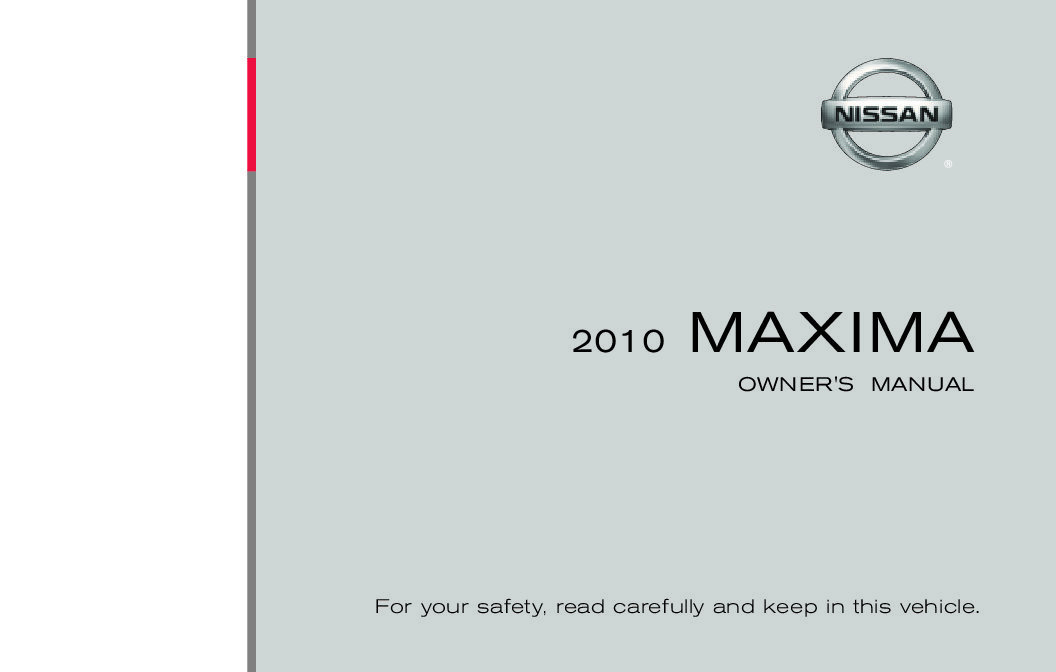 2010 nissan maxima owners manual just give me the damn manual rh justgivemethedamnmanual com 2010 Nissan Maxima Fuse Box Diagram 2010 Altima Owner's Manual