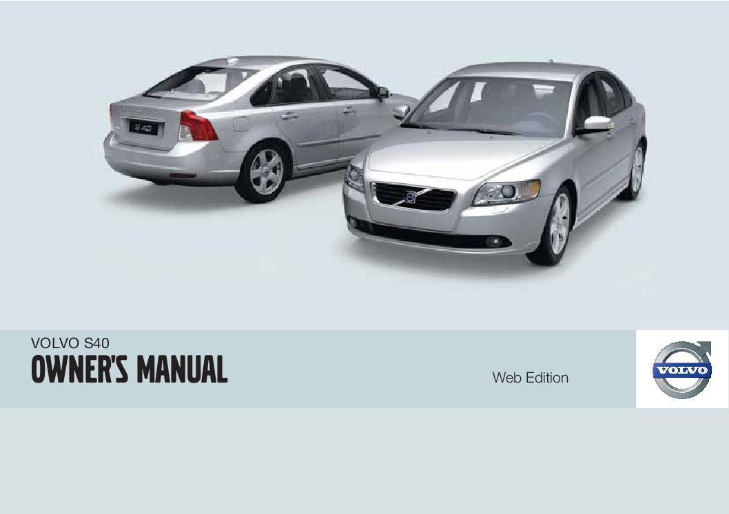 2010 volvo s40 manual various owner manual guide u2022 rh justk co Volvo S40 Interior Volvo S80