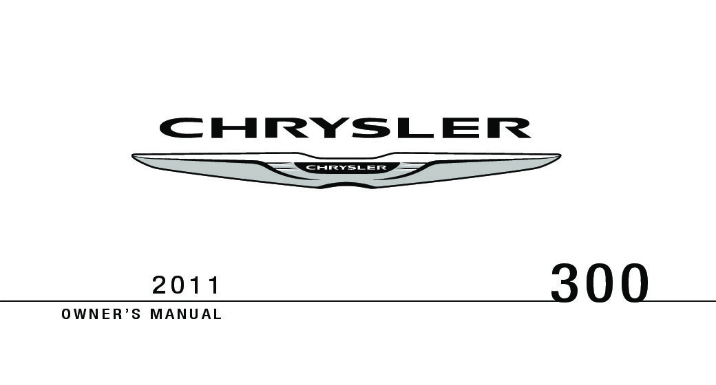 2011 chrysler 300 owners manual just give me the damn manual rh justgivemethedamnmanual com 2011 Chrysler 300C Interior 2011 chrysler 300 owners manual pdf