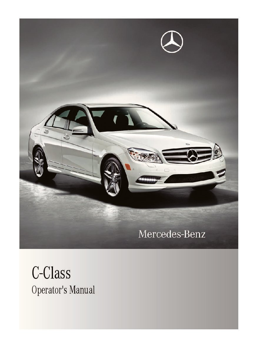 2011 mercedes benz c class owners manual just give me the damn manual rh justgivemethedamnmanual com mercedes c class owners manual 2015 mercedes c class owners manual 2015