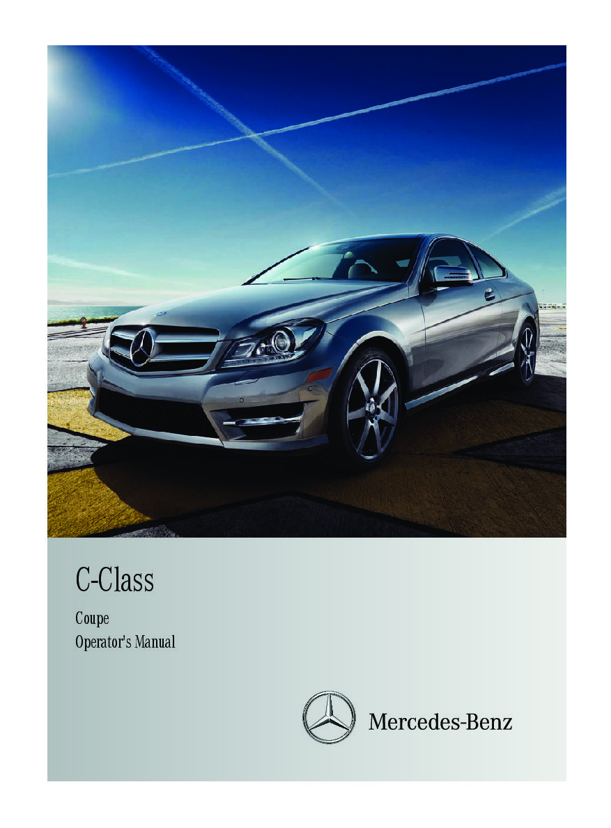 2011 mercedes benz c class coupe owners manual just give me the rh justgivemethedamnmanual com mercedes benz e class coupe 2018 owner's manual mercedes benz e class coupe owners manual