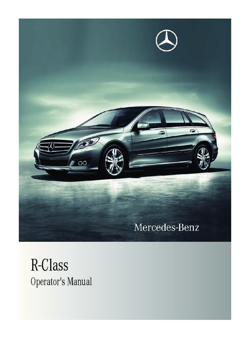 2011 mercedes benz r class owners manual just give me the damn manual rh justgivemethedamnmanual com Mercedes E-Class Mercedes E-Class