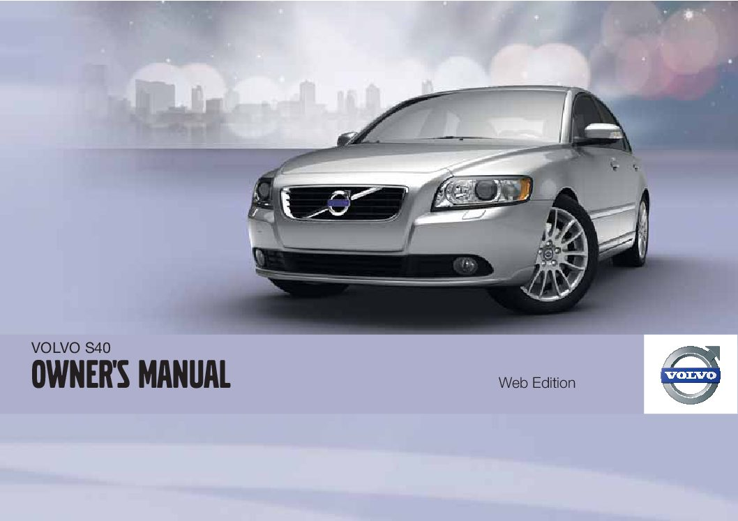 2011 volvo s40 owners manual just give me the damn manual rh justgivemethedamnmanual com Volvo S60 R Volvo S60 R
