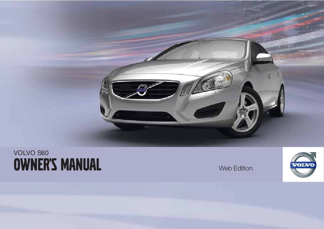 2011 volvo s60 owners manual just give me the damn manual rh justgivemethedamnmanual com 2006 S60 Green volvo s60 2011 owners manual