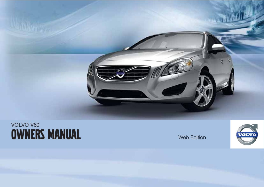 2011 volvo v60 owners manual just give me the damn manual rh justgivemethedamnmanual com 2010 xc60 owner's manual 2010 xc60 owner's manual