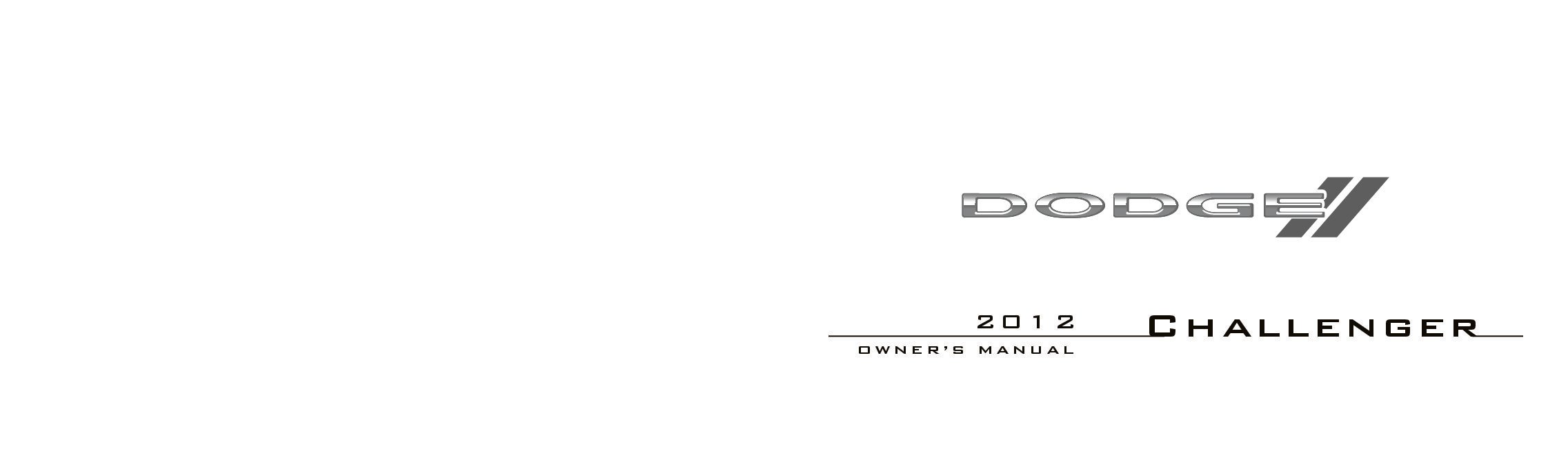 2012 dodge challenger owners manual just give me the damn manual rh justgivemethedamnmanual com 1988 Challenger 2000 Challenger
