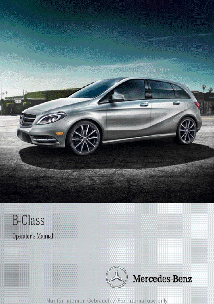 2012 mercedes benz b class owners manual just give me the damn manual rh justgivemethedamnmanual com mercedes b class 2008 owners manual pdf mercedes benz b class owners manual