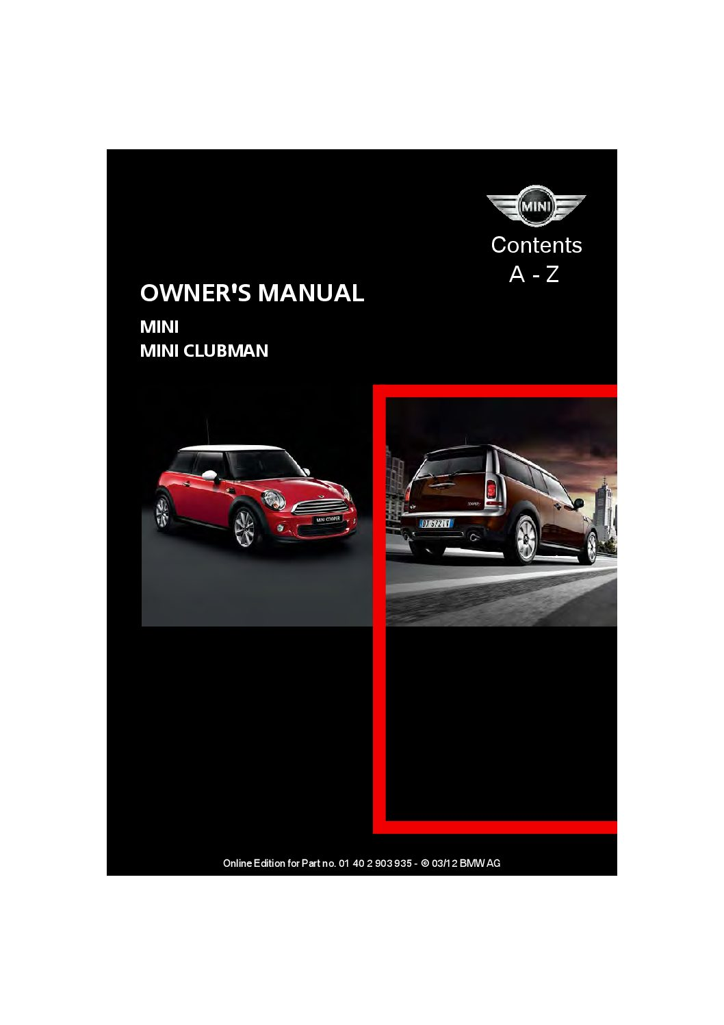 service manual online repair manual for a 2012 mini. Black Bedroom Furniture Sets. Home Design Ideas