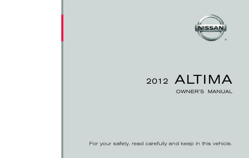 2012 nissan altima owners manual just give me the damn manual 2012 nissan altima owners manual publicscrutiny Images