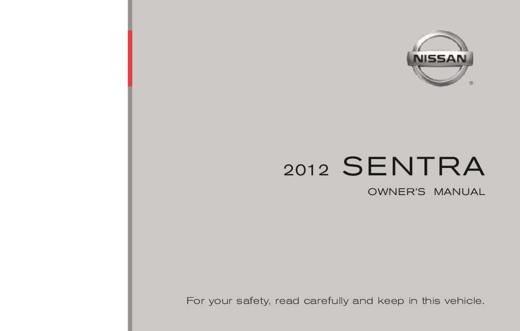 Nissan Sentra User Manual >> 2012 Nissan Sentra Owners Manual Just Give Me The Damn Manual