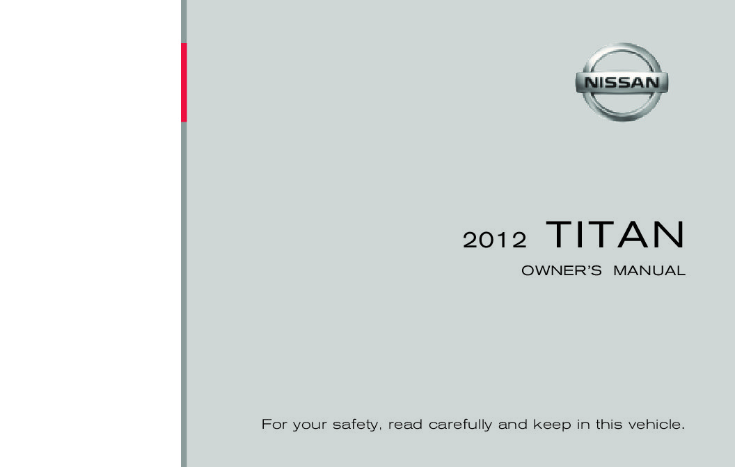 2012 nissan titan owners manual just give me the damn manual rh justgivemethedamnmanual com 2014 nissan titan owner's manual Nissan Titan Manual Transmission