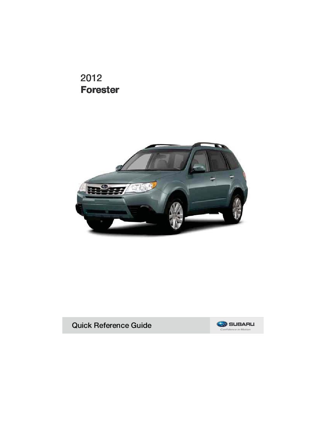 2012 subaru forester owners manual just give me the damn manual rh justgivemethedamnmanual com Designing a Quick Reference Guide Military Time Reference Guide