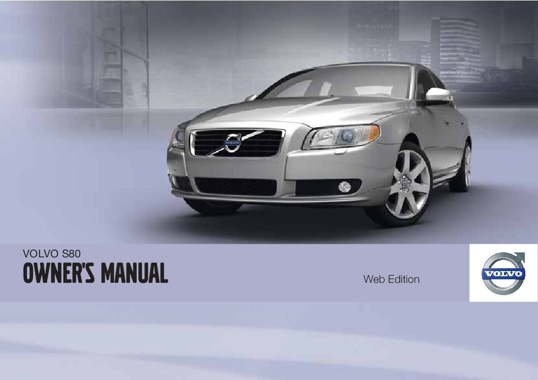 2012 volvo s80 owners manual just give me the damn manual rh justgivemethedamnmanual com 2018 Volvo S80 2018 Volvo S80
