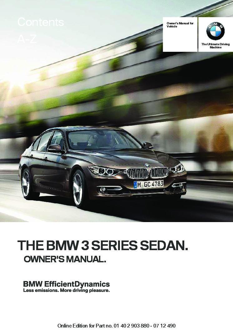 2013 bmw 3 series sedan owners manual just give me the damn manual rh justgivemethedamnmanual com BMW 3 Series Wheels 2013 bmw 3 series owners manual download