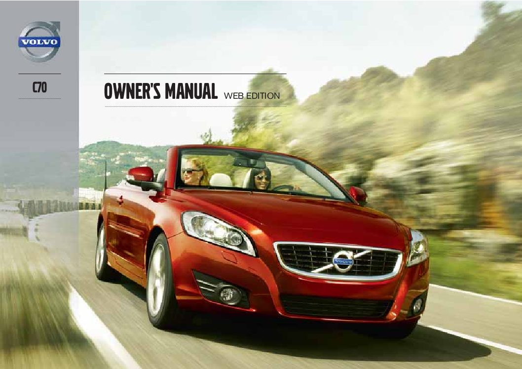 2013 volvo c70 owners manual just give me the damn manual rh justgivemethedamnmanual com 2004 volvo c70 owners manual 2004 volvo c70 owners manual