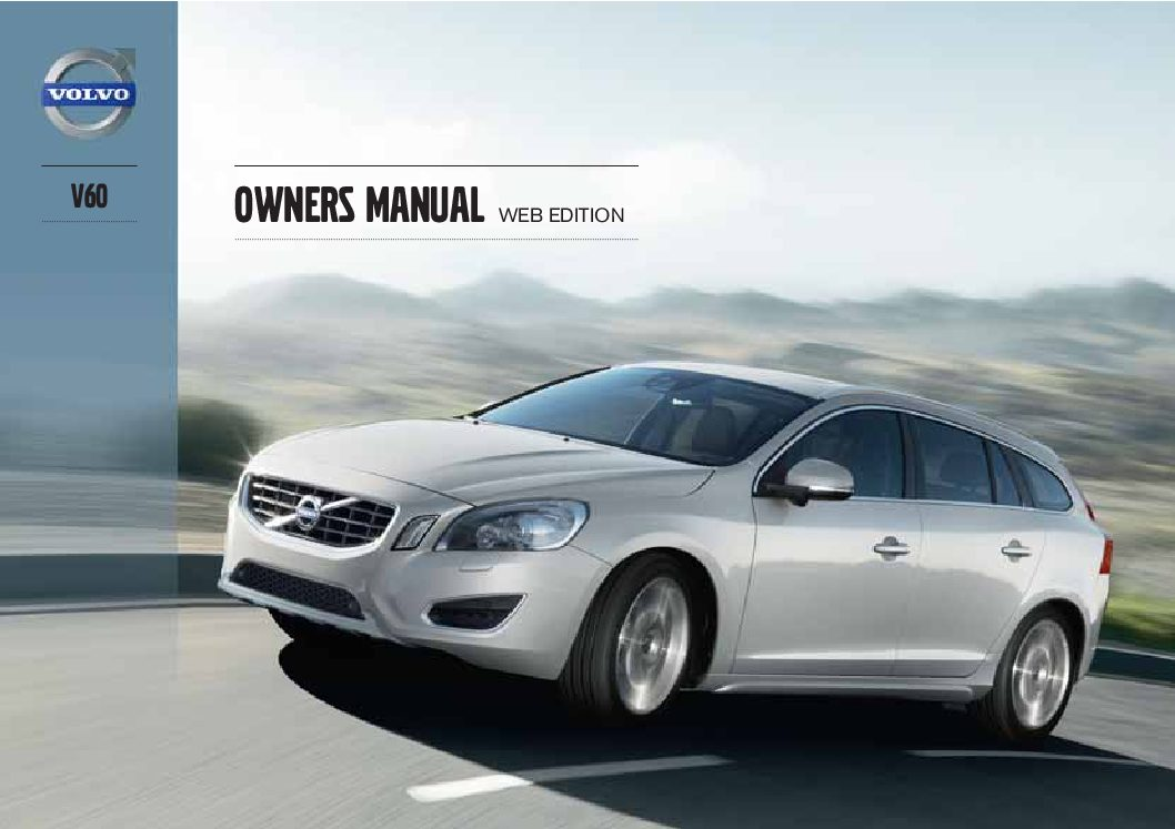 2013 volvo v60 owners manual just give me the damn manual rh justgivemethedamnmanual com volvo s60 2011 owners manual 2011 Volvo S60 Blue Book