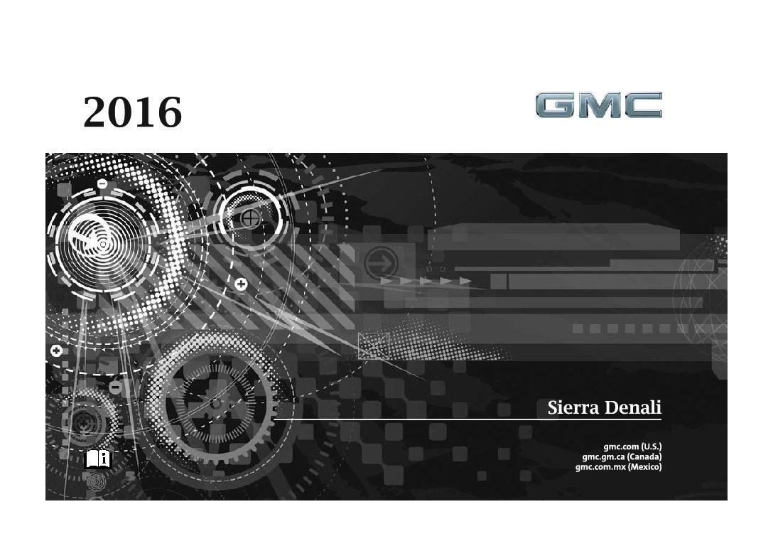 2016 gmc sierra denali owners manual just give me the damn manual rh justgivemethedamnmanual com 2006 gmc sierra 1500 hd owners manual 2001 GMC Sierra 1500