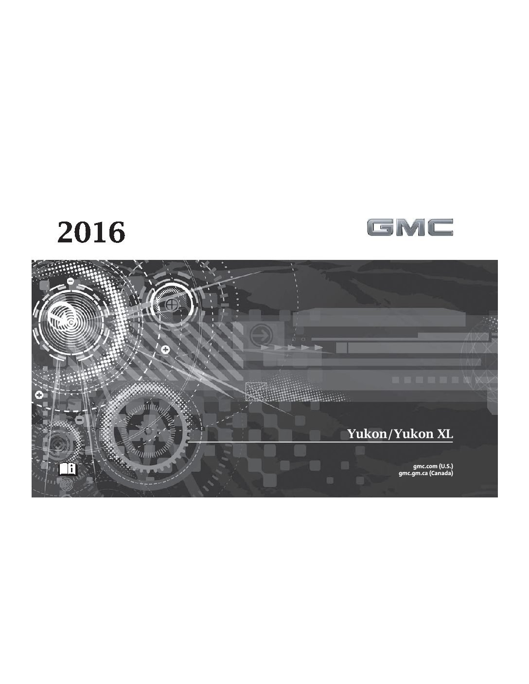 2016 gmc yukon yukonxl owners manual just give me the damn manual rh justgivemethedamnmanual com 2002 GMC Yukon XL CarGurus 2002 GMC Yukon XL Parts